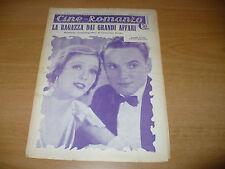 CINEMA CINE-ROMANZO 302 1932 LA RAGAZZA DAI GRANDI AFFARI LORETTA YOUNG R.CORTEZ