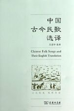 Chinese Folk Songs and Their English Translation- bilingual