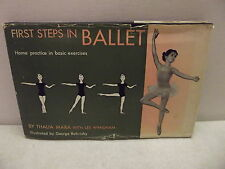 FIRST STEPS IN BALLET THALIA MARA 1955 FIRST EDITION WITH DJ