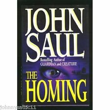 1st/1st Edition The Homing by John Saul (1994, Hardcover) 0449908631