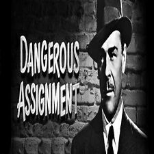 * DANGEROUS ASSIGNMENT (OTR) OLD TIME RADIO SHOWS * 92 EPISODES on MP3 DVD *