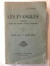 LES EVANGILES COMMENTES EXEGETES VOL 2 1933 TONNA BARTHET SAINT LUC JEAN