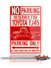 Toyota FJ45 Land Cruiser Pickup Reserved Parking Only 12x18 Aluminum Sign