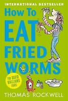 How to Eat Fried Worms by Thomas Rockwell (Paperback) Excellent Condition