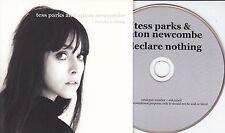 TESS PARKS & ANTON NEWCOMBE I Declare Nothing 2015 UK 10-track promo CD