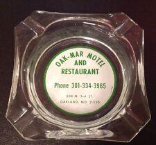 New listing Oakland Md Maryland Oak-Mar Restaurant Ashtray Ash Tray Garrett County