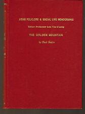 THE GOLDEN MOUNTAIN - Paul Radin (Asian Folklore & Social Life Monographs # 13)