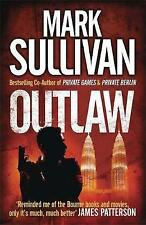 Outlaw by Mark Sullivan (Paperback) New Book