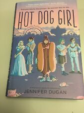Hot Dog Girl by Jennifer Dugan