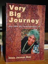 Very Big Journey: Memoir Aboriginal Girl Bush Life Australia Outback 1920-30s