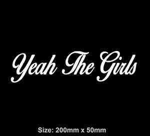 Yeah The Girls YTG Vinyl JDM Ute Car 4x4 Sticker Decal Princess Funny Straya
