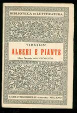 VIRGILIO ALBERI E PIANTE LIBRO SECONDO GEORGICHE SIGNORELLI 1946