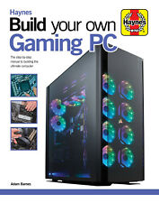 Build Your Own Gaming PC (updated edition)