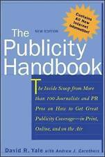 Publicity Handbook: The Inside Scoop from More Than 100 Journalists & PR Pros$50