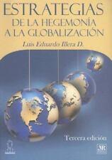 Estrategias de la hegemonía a la globalización (Temas Gerenciales) (Spanish