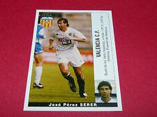 JOSE PEREZ SERER FUTBOL VALENCIA CF PANINI LIGA 95-96 ESPANA 1995-1996 FOOTBALL