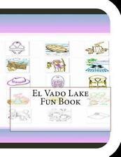 El Vado Lake Fun Book : A Fun and Educational Book on el Vado Lake by Jobe...