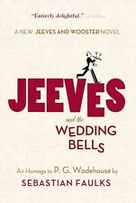 Jeeves and the Wedding Bells - Good - Faulks, Sebastian - Paperback