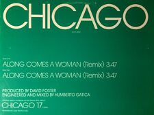 """CHICAGO-""""Along Comes A Woman (3:47 Remix)"""" 12 in.Double Sided 1984 Single Promo"""