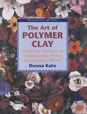 Crafts: The Art of Polymer Clay : Designs and Techniques for Making Jewelry, Pot