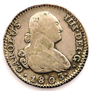 Spain-Carlos IV. 1 Real. 1803 FA. Madrid. Plata 3 g. Buen ejemplar