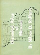 Historical Atlas of Missouri by Rafferty PB 1982  Maps  W5