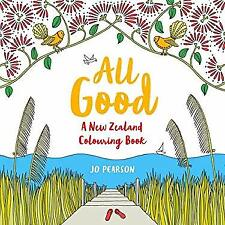 All Good: A New Zealand Colouring Book by Pearson, Jo
