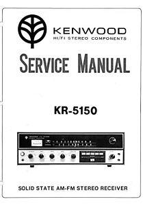 KENWOOD KR-5150 AM/FM STEREO RECEIVER SERVICE MANUAL SET CD
