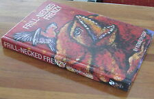 Frill-Necked Frenzy - Kenneth Cook. Hb ShortStories author WAKE IN FRIGHT UNread