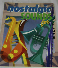 NOSTALGIC SOUNDS FOR FLUTE  MUSIC SONGBOOK