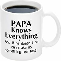 11 Oz Coffee Mug Papa Knows Everything Mug Dad Mug Gift for Men Father's Day