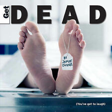 Get Dead - Youve Got to Laugh, Oliver, Jamie, Used; Very Good Book