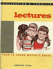 LECTURES POUR LE COURS MOYEN 2E ANNEE - COLLECTION R. TORAILLE  - 1967
