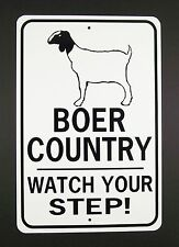 BOER COUNTRY Watch Your Step Sign Goat