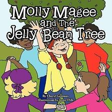 Molly Magee and the Jelly Bean Tree by Cheryl Gettman (2011, Paperback)