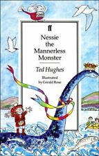 Nessie the Mannerless Monster By Ted Hughes. 9780571162130
