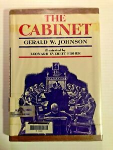 The Cabinet by Gerald W. Johnson Illustrated by L. Fisher 1966 Used Library copy