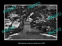 OLD POSTCARD SIZE PHOTO HILO HAWAII AERIAL VIEW OF THE TOWN c1950