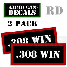 308 WIN Ammo Decal Sticker bullet ARMY Gun safety Can Box Hunting 2 pack RD