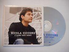 NICOLA CICCONE : J'T'AIME TOUT COURT ♦ CD SINGLE PORT GRATUIT ♦