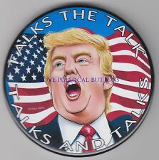 Donald Trump 2016 Talks And Talks Flag Political Button Pinback 3 In Pinback