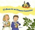 El álbum de mi primera comunión. NUEVO. Nacional URGENTE/Internac. económico. RE