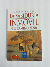 Livre SAGESSE toujours LA camino Zen de Nobuko Hirose 1996