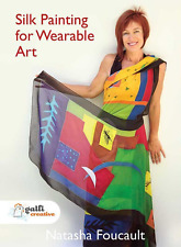 """Silk Painting for Wearable Art"" DVD with Natasha Foucault - FREE UK POSTAGE"