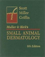 Muller and Kirks Small Animal Dermatology by Craig E. Griffin, William , Jr....