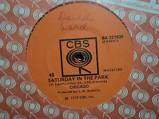 "Chicago ""Saturday In The Park"" 1972 CBS Oz 7"" 45rpm"