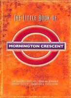 The Little Book of Mornington Crescent By Graeme Garden, Jon Naismith, Iain Pat