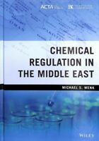 Chemical Regulation in the Middle East, Hardcover by Wenk, Michael S., Brand ...