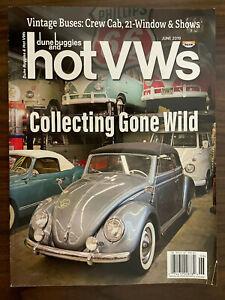 DUNE BUGGIES AND HOT VWS Magazine Volkswagen Beetle Bug Hot Rods June 2019