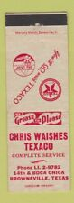 Matchbook Cover - Chris Waishes Texaco oil gas Brownsville TX